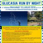 MERCOLEDI' 18 IL VIA ALLA GLUCASIA RUNBYNIGHT 2.0